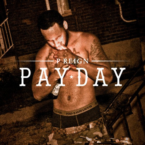 P.Reign - Pay Day