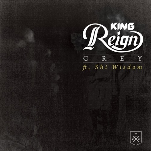 King Reign Grey