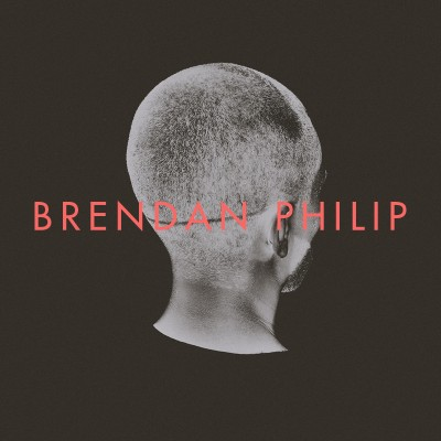 Brendan Philip - self-titled