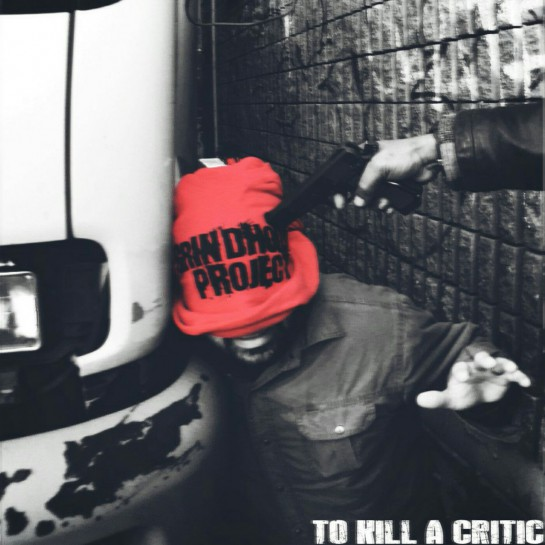 The Grindhouse Project - To Kill A Critic